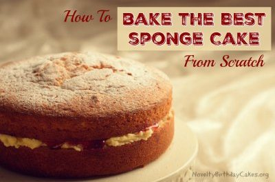 How to Bake The Best Sponge Cake from Scratch