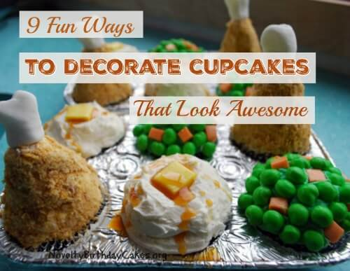9 Fun Ways To Decorate Cupcakes